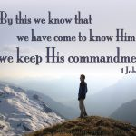 we know we know Him if we keep his commandments