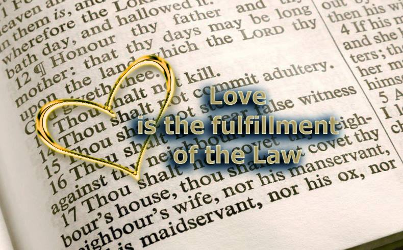 Love is the Fulfilling of the Law