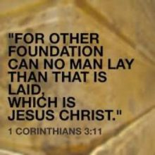 Lay no other foundation than Jesus Christ
