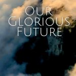 The future is the kingdom of God